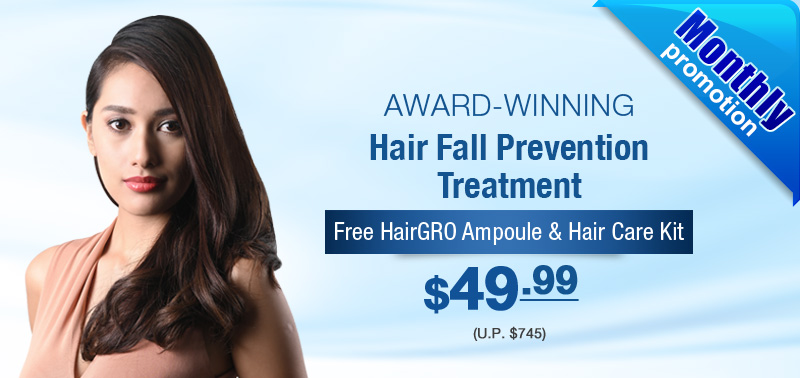 Award winning hair fall prevention treatment - Monthly Promo