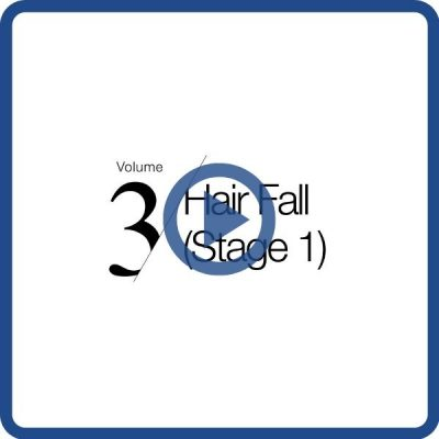 Volume 3 - Hair Fall (Stage 1)